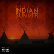 Drezus – Indian Summer OUT NOW